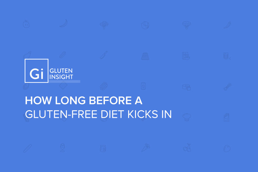 How-Long-Before-A-Gluten-Free-Diet-Kicks-In